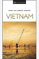 DK Eyewitness Vietnam: 2019 (Travel Guide) Kindle Edition