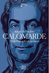Calomarde: El hijo bastardo de las luces (Héroes y villanos nº 1) (Spanish Edition) Format Kindle