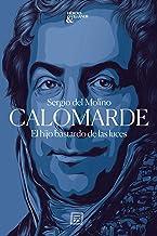 Calomarde: El hijo bastardo de las luces (Héroes y villanos nº 1) (Spanish Edition)