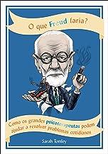 O que Freud faria?