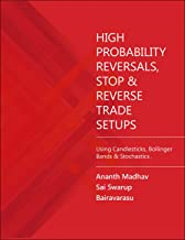 HIGH PROBABILITY REVERSALS , STOP & REVERSE TRADE SETUPS: WITH CANDLESTICKS , Bollinger Bands & STOCHASTICS