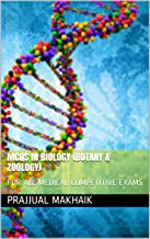 MCQs IN BIOLOGY (BOTANY & ZOOLOGY): FOR ALL MEDICAL COMPETITIVE EXAMS