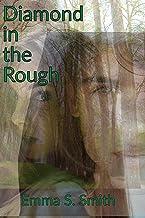Diamond in the Rough (Diamond Freed Book 1)