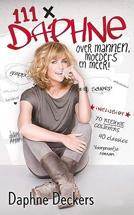 111 x Daphne: mannen, moeders en meer