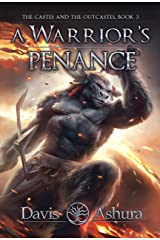 A Warrior's Penance: An Anchored Worlds novel (The Castes and the OutCastes Book 3) Kindle Edition