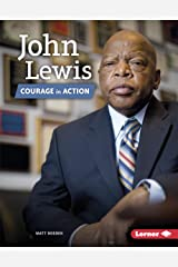 John Lewis: Courage in Action (Gateway Biographies) Kindle Edition