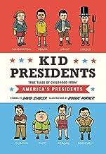 Kid Presidents: True Tales of Childhood from America's Presidents (Kid Legends)