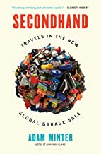 Secondhand: Travels in the New Global Garage Sale PDF