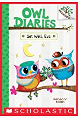 Get Well, Eva: A Branches Book (Owl Diaries #16) Kindle Edition