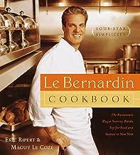 Le Bernardin Cookbook: Four-Star Simplicity