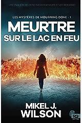 Meurtre sur le lac en feu (Suspense) (French Edition) Paperback
