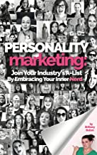 Personality Marketing: Join Your Industry's A-List By Embracing Your Inner Nerd