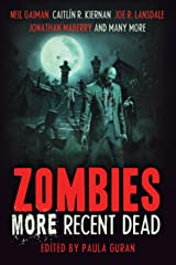Zombies: More Recent Dead Kindle Edition