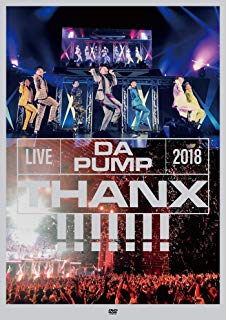 LIVE DA PUMP 2018 THANX!!!!!!! at 東京国際フォーラム ホールA(DVD2枚組)(ライブ写真ポストカード7種セット付)
