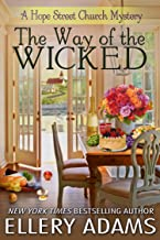 The Way of the Wicked (Hope Street Church Mysteries Book 2)