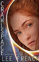 Crawlspace (Harper Revolution Book 2)