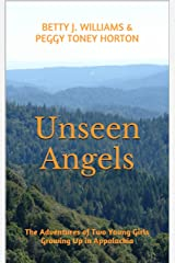 Unseen Angels Kindle Edition