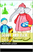 Scout and Ellie: The Ski Resort
