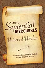 The Sapiential Discourses 1 (English and German Edition)