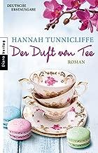 Der Duft von Tee: Roman (German Edition)
