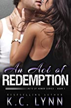 An Act of Redemption: A Second Chance Romance (Acts of Honor Book 1)