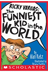 Ricky Vargas #1: The Funniest Kid in the World Kindle Edition