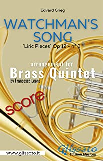 "Watchman's Song - Brass Quintet (score): ""Liric Pieces"" Op 12 - n° 3 (Italian Edition)"