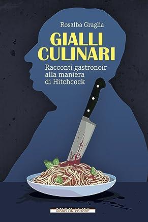 Gialli culinari: Racconti gastronoir alla maniera di Hitchcock (I minolli)