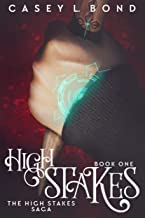 High Stakes (The High Stakes Saga Book 1)