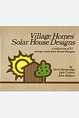 Village Homes: Solar House Designs Paperback