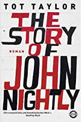 The Story of John Nightly: Roman (German Edition) Kindle Edition