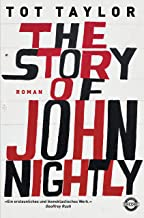 The Story of John Nightly: Roman (German Edition)