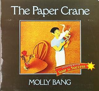 Soar to Success: Soar to Success Student Book Level 3 Wk 10 the Paper Crane