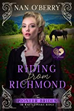 Riding from Richmond (The Pioneer Brides of Rattlesnake Ridge Book 4)