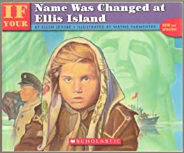 If Your Name Was Changed at Ellis Island - Non-Fiction - New and Updated - First Scholastic Edition, 1st Printing 2006