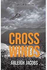 Cross Winds (Team Colt Book 1) Kindle Edition