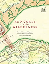 Redcoats in the Wilderness: Historical Miniatures Rules for the Wilderness Wars of the 18th Century