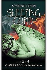 Sleeping Cupid (Michelangelo & Me Book 2) Kindle Edition