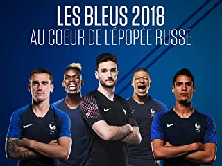 Les Bleus 2018, The Russian Epic - Season 1