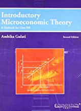 Introductory Microeconomic Theory: A Texbook for Class XII