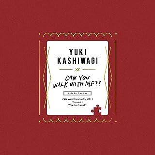 [Single] 柏木由紀 (Yuki Kashiwagi) – CAN YOU WALK WITH ME?? [FLAC 24bit + MP3 320 / WEB]