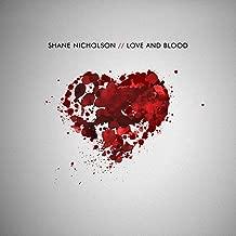 shane nicholson love and blood