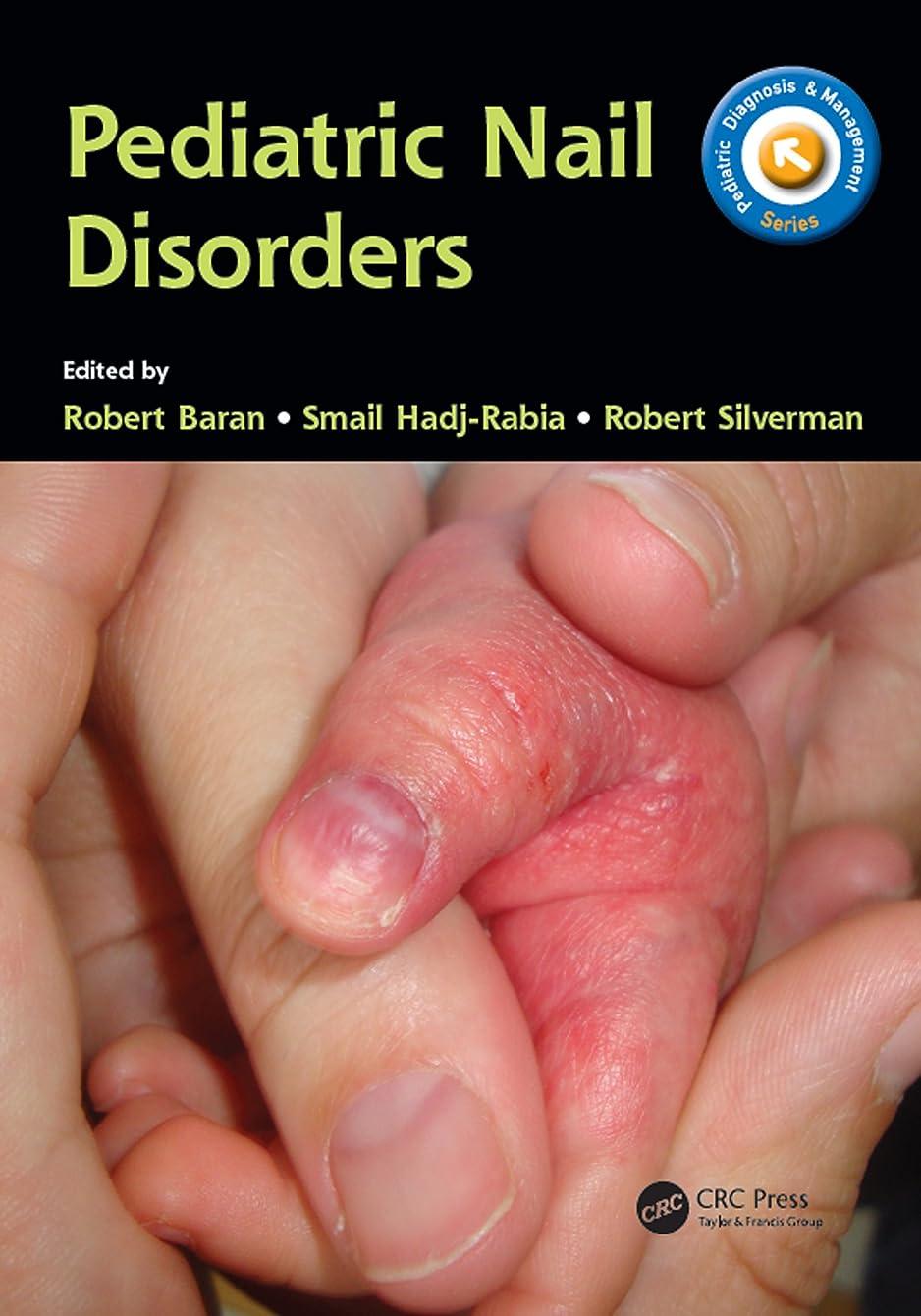 ターゲット船外メナジェリーPediatric Nail Disorders (Pediatric Diagnosis and Management) (English Edition)