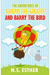 The Adventures of Garry the Giraffe and Barry the Bird: Baby Animals Fun Rhyming Picture Book, Beginner Readers ages 5-10, Bedtime Story, Kids books (Bedtime stories book series for children 42) Kindle Edition