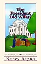 The President Did WHAT?: Presidential Trivia Quiz