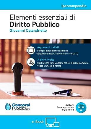 Elementi essenziali di Diritto Pubblico: Diritto Pubblico nei Concorsi Pubblici (ConcorsiPubblici.com)