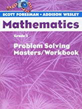 Scott Foresman-Addison Wesley Mathematics, Grade 3: Problem Solving Masters Workbook