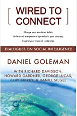 Wired to Connect: Dialogues on Social Intelligence (English Edition) Formato Kindle