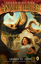The Elephant's Tale (Legend of the Animal Healer (Paperback))