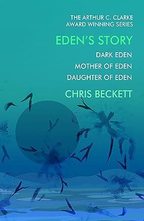 Edens Story: From the Arthur C. Clark winner for best science fiction novel (English Edition)